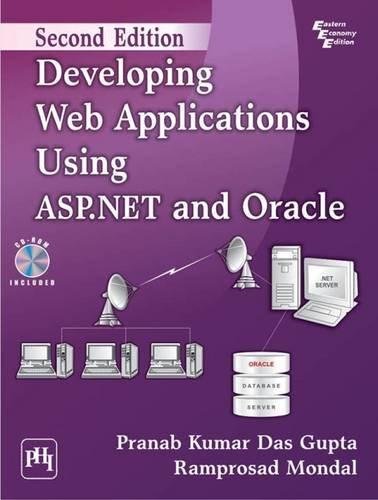 Developing Web Applications Using ASP .NET and: Pranab Kumar Das
