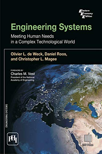 9788120347533: ENGINEERING SYSTEMS : MEETING HUMAN NEEDS IN A COMPLEX TECHNOLOGICAL WORLD