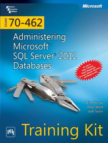 9788120347618: Training Kit Exam 70-462: Administering Microsoft SQL Server 2012 Databases