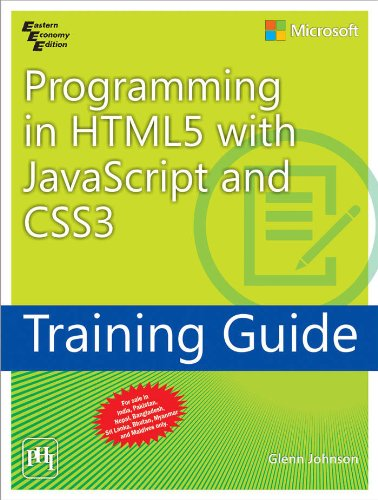 Programming in HTML5 With JavaScript and CSS3: Training Guide: Glenn Johnson