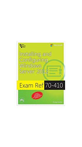 9788120347700: EXAM REF 70410: INSTALLING AND CONFIGURING WINDOWS SERVER® 2012