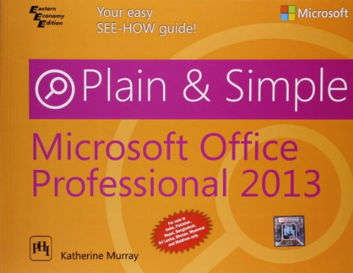 9788120347724: MICROSOFT® OFFICE® PROFESSIONAL 2013 PLAIN & SIMPLE