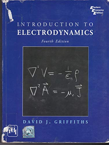 9788120347762: Introduction to Electrodynamics, 4th Edition by David J Griffiths (2012-08-02)
