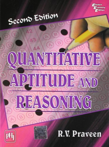 Quantitative Aptitude and Reasoning, (Second Edition): R.V. Praveen
