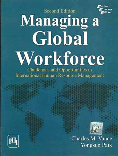 Managing a Global Workforce: Challenges and Opportunities in International Human Resource ...