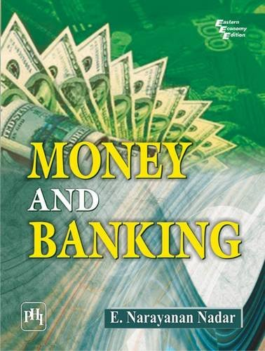 Money and Banking: E. Narayanan Nadar