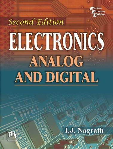 ELECTRONICS-ANALOG AND DIGITAL, 2/E: NAGRATH