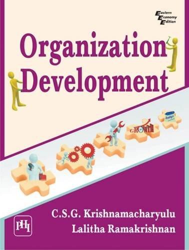 Organization Development: C.S.G. Krishnamacharyulu,Lalitha Ramakrishnan