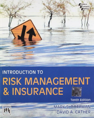Introduction to Risk Management and Insurance: Dorfman, C.