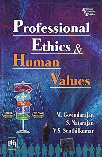 Professional Ethics and Human Values: S. Natarajan,V. S.