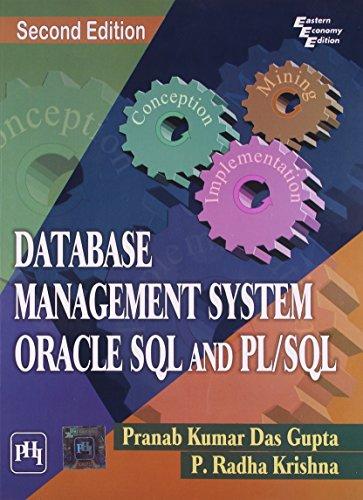 Database Management System, Oracle, SQL and PL/SQL,: P. Radha Krishna,Pranab