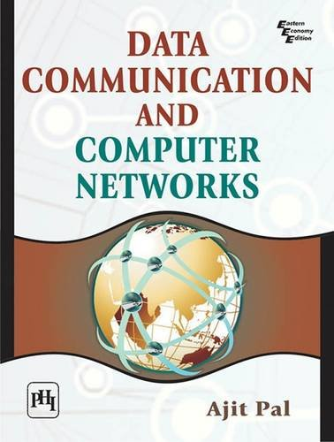 Data Communication and Computer Networks: Ajit Pal
