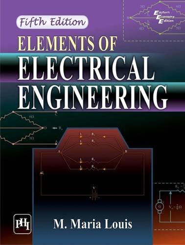 Elements of Electrical Engineering (Fifth Edition): M. Maria Louis