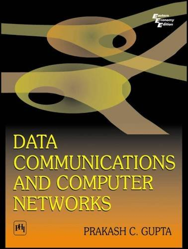 Data Communications and Computer Networks (Second Edition): Prakash C. Gupta