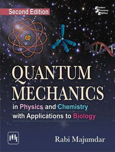 9788120348820: Quantum Mechanics: In Physics and Chemistry with Applications to Biology