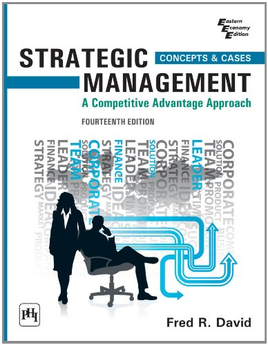 9788120348851: Strategic Management: A Competitive Advantage Approach, Concepts and Cases (14th Edition)