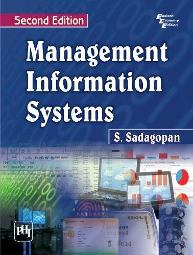 Management Information Systems, (Second Edition): S. Sadagopan