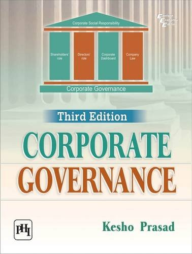 Corporate Governance (Third Edition): Kesho Prasad