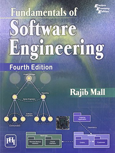 Fundamental of Software Engineering, (Fourth Edition): Rajib Mall
