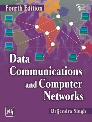 Data Communication and Computer Networks, (Fourth Edition): Brijendra Singh