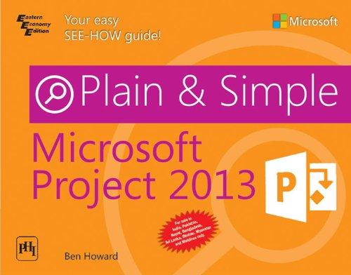 9788120349117: MICROSOFT PROJECT 2013 PLAIN & SIMPLE
