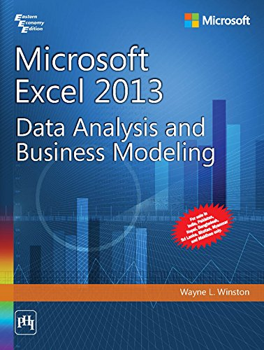 Microsoft Excel 2013 - Data Analysis and Business Modeling: Wayne L. Winston