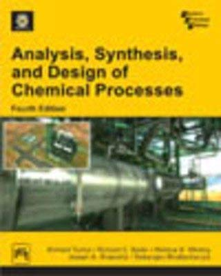 9788120349612: ANALYSIS, SYNTHESIS AND DESIGN OF CHEMICAL PROCESSES