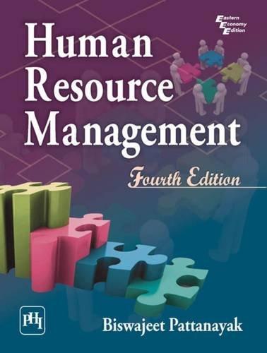 Human Resource Management, Fourth Edition: Biswajeet Pattanayak