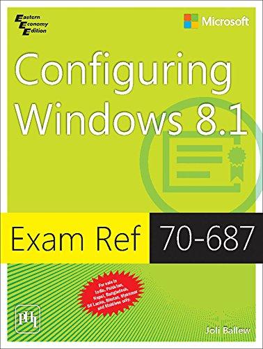 9788120349735: EXAM REF 70687: CONFIGURING WINDOWS 8.1