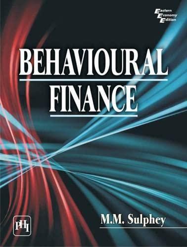 Behavioural Finance: M.M. Sulphey