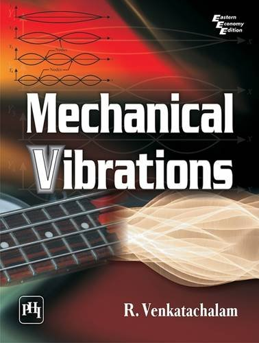 Mechanical Vibrations: R. Venkatachalam