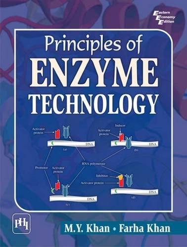 Principles Of Enzyme Technology: Farha Khan,M.Y. Khan