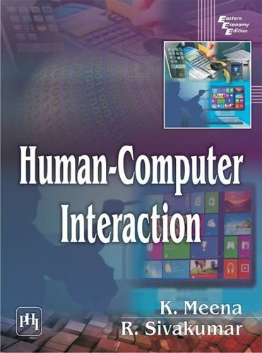 Human-Computer Interaction: K. Meena