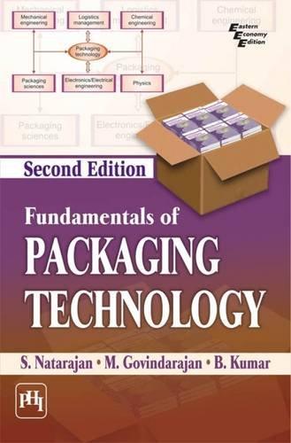 Fundamentals of Packaging Technology, 2nd/Ed: S. Natarajan, M.