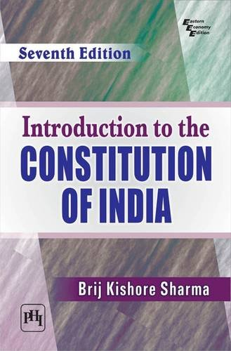 Introduction to the Constitution of India: Brij Kishore Sharma