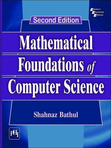 Mathematical Foundations Computer Science by Shahnaz Bathul - AbeBooks