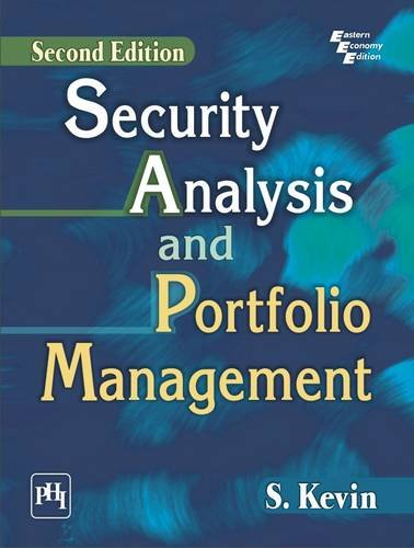 Security Analysis And Protfolio Management, 2Nd Edn