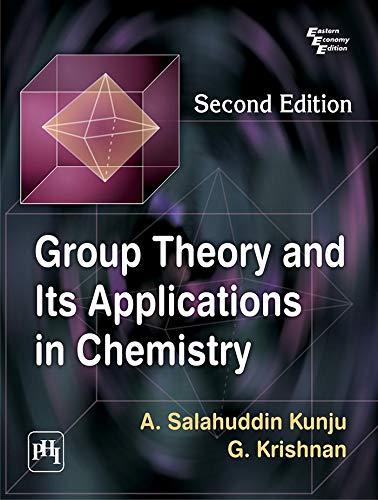 Group Theory And Its Applications In Chemistry: Kunju, A. Salahuddin;krishnan,
