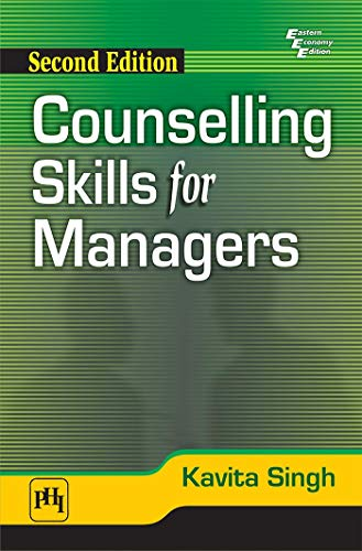 Counselling Skills For Managers 2 Rev ed: Singh, Kavita