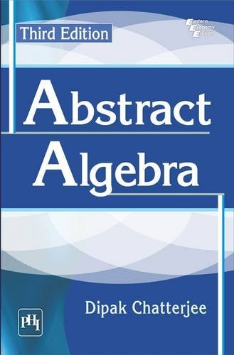 Abstract Algebra: Dipak Chatterjee