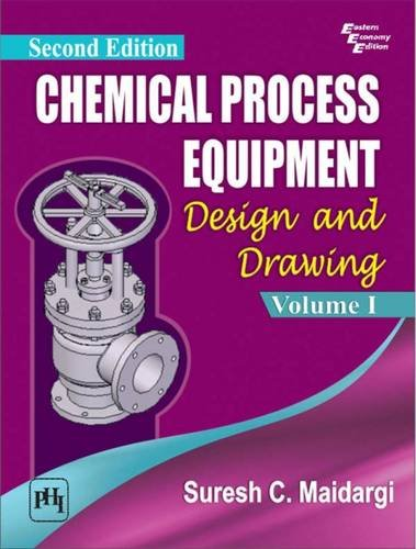 9788120351509: Chemical Process Equipment Design: Vol. 1