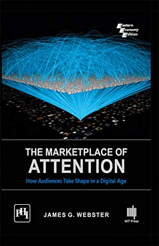 9788120351875: Marketplace Of Attention : How Audiences Take Shape In A Digital Age
