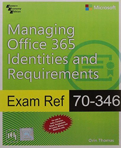 9788120351967: Exam Ref 70-346: Managing Office 365 Identities And Requirements