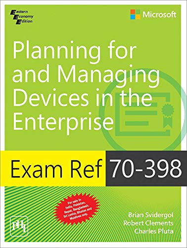 9788120352421: Exam Ref 70-398: Planning for and Managing Devices in The Enterprise