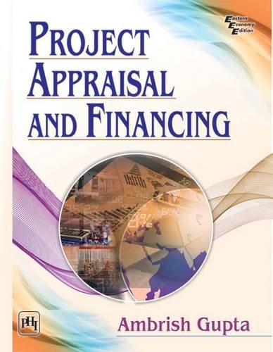 Project Appraisal and Financing: Gupta, Ambrish