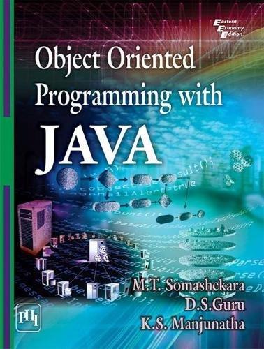 Object Oriented Programming With Java: Somashekara, M.T. Guru,