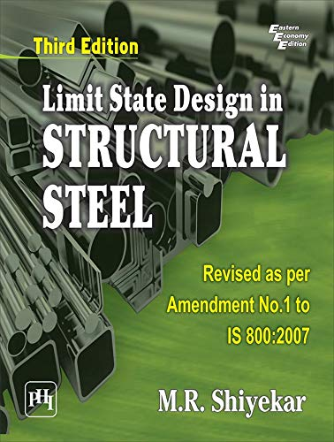 Limit State Design in Structural Steel: M.R. Shiyekar