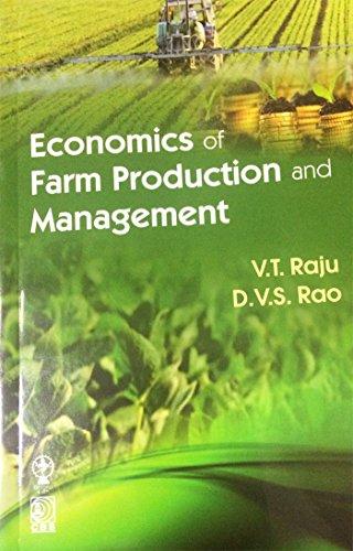 Economics Of Farm Production And Management (Pb: Raju V.T.
