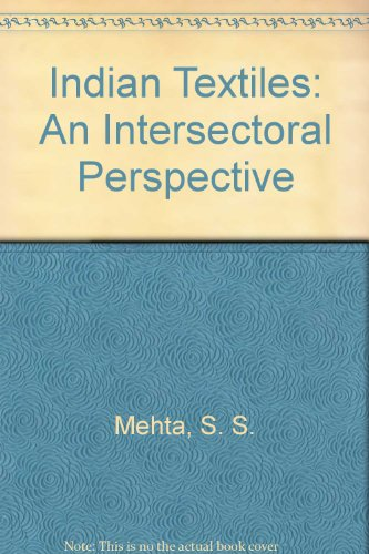 9788120404687: Indian Textiles: An Intersectoral Perspective