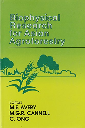 Biophysical Research for Asian Agroforestry: Avery, M.E.; AVERY, M.E.